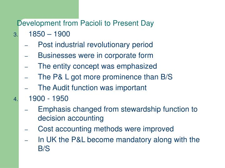 Development from Pacioli to Present Day
