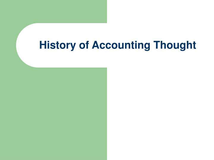 History of accounting thought