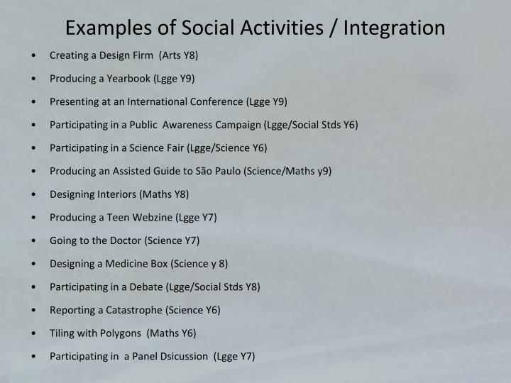 Examples of Social Activities / Integration