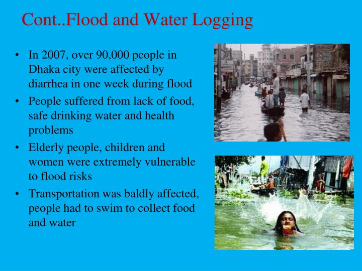 Cont..Flood and Water Logging