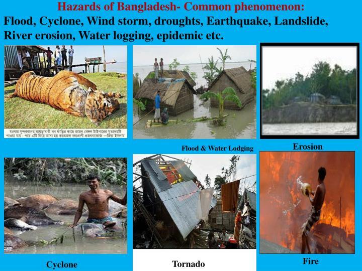 Hazards of Bangladesh- Common phenomenon: