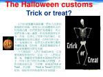 the halloween customs trick or treat