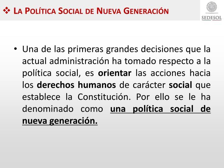 La Política Social de Nueva Generación