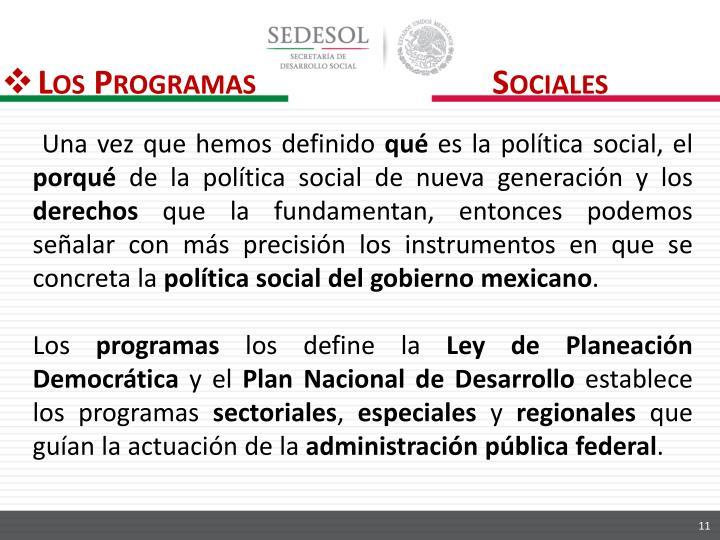 Los Programas                             Sociales