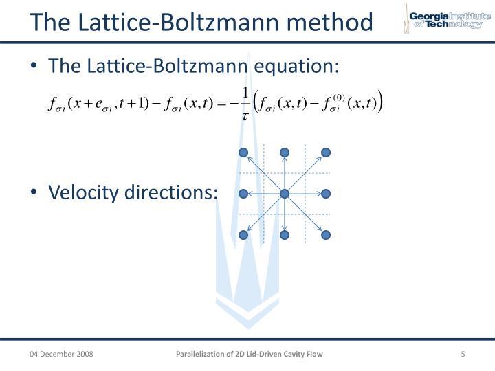 The Lattice-Boltzmann method