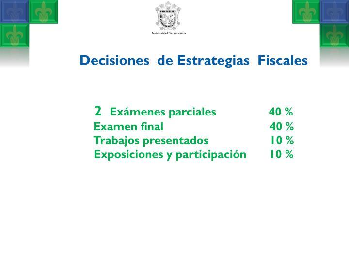 Decisiones  de Estrategias  Fiscales