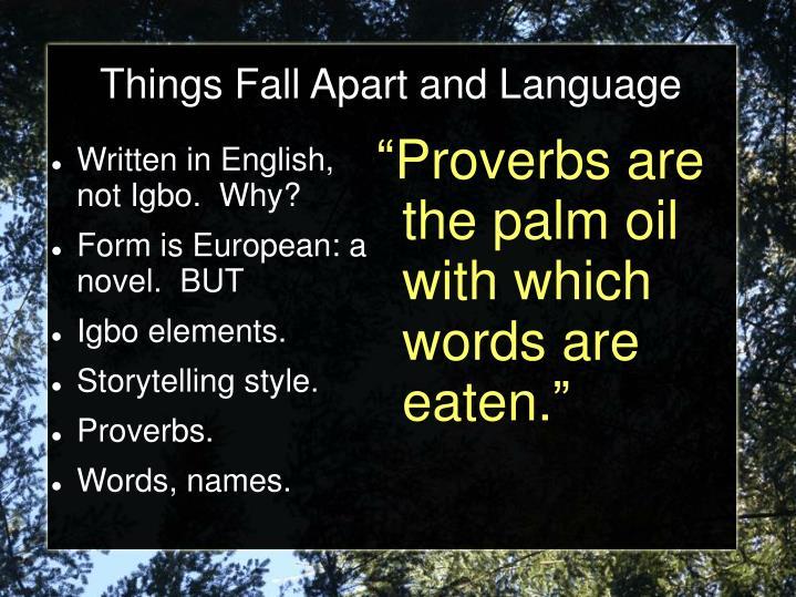 Things fall apart and language