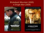 brokeback mountain 2005 a single man 2009