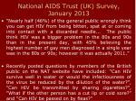 national aids trust uk survey january 2013
