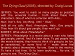 the dying gaul 2005 directed by craig lucas1