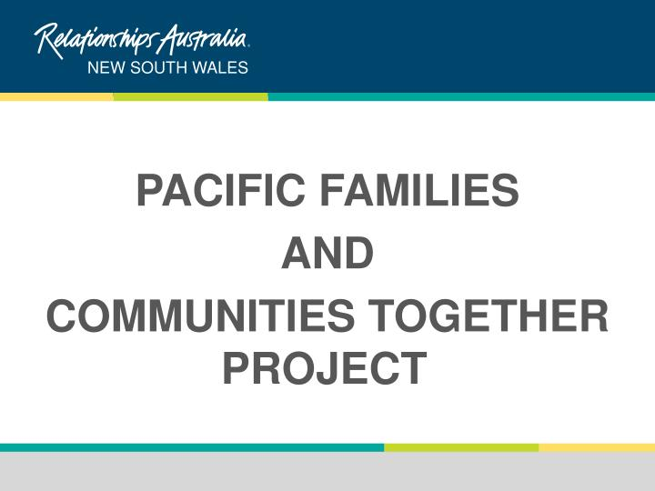 PACIFIC FAMILIES
