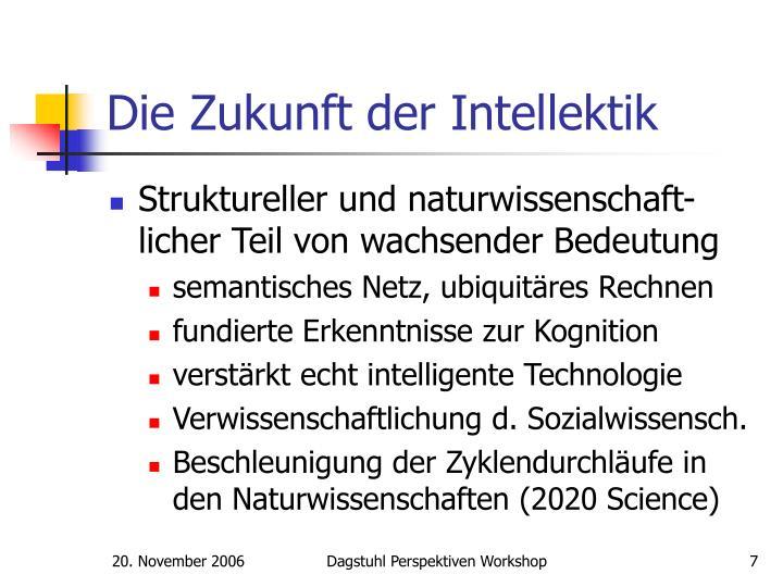 Die Zukunft der Intellektik