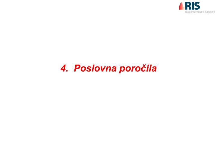 4.  Poslovna poročila