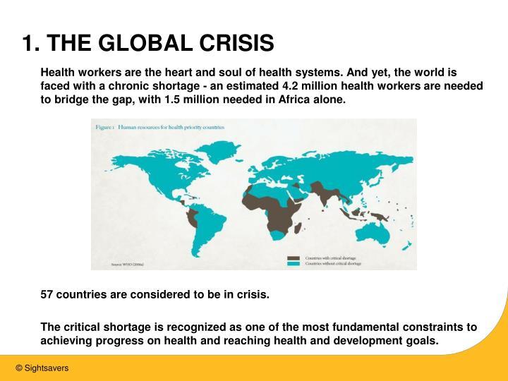 1 the global crisis