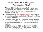 is the thorium fuel cycle a proliferation risk