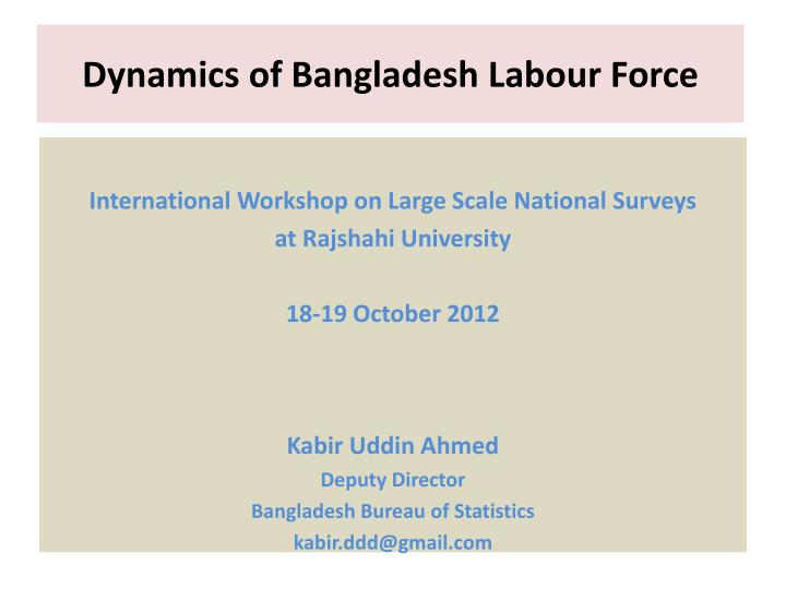 Dynamics of bangladesh labour force