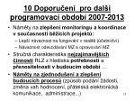 10 doporu en pro dal programovac obdob 2007 2013