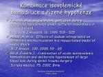 kombinace isovolemick hemodiluce a zen hypotenze