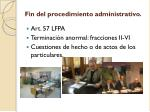 f in del procedimiento administrativo