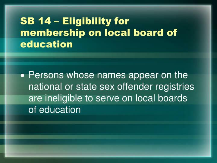 SB 14 – Eligibility for membership on local board of education