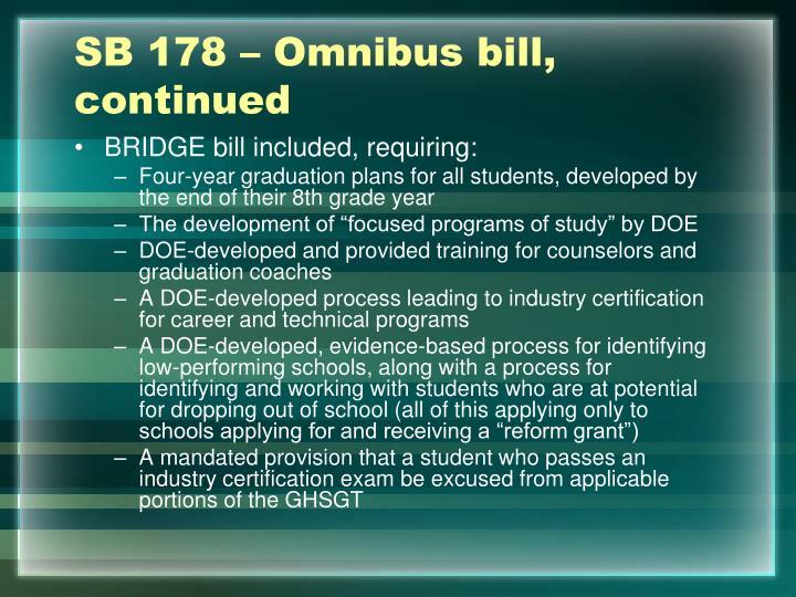 SB 178 – Omnibus bill, continued
