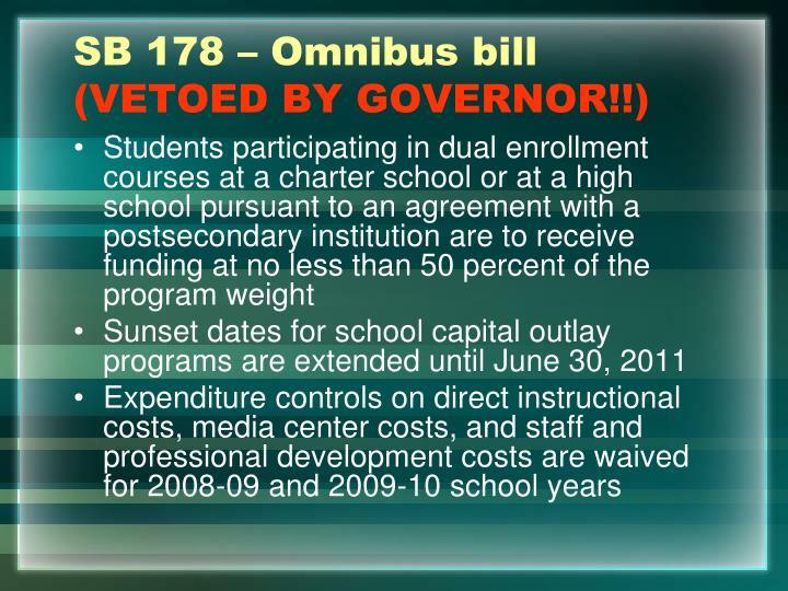 SB 178 – Omnibus bill