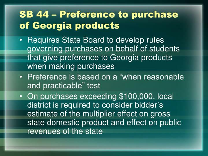 SB 44 – Preference to purchase of Georgia products