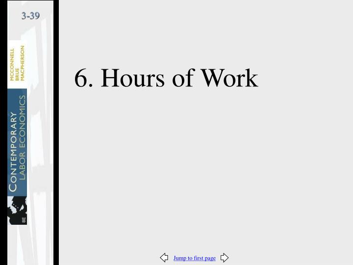 6. Hours of Work