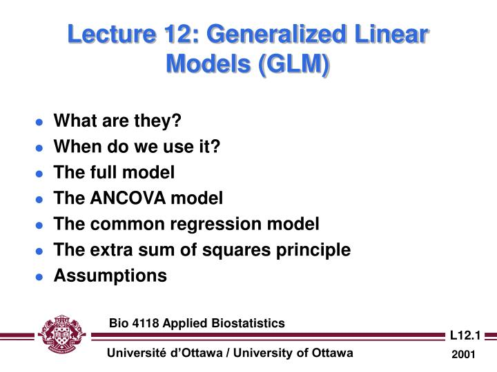 PPT - Lecture 12: Generalized Linear Models (GLM) PowerPoint