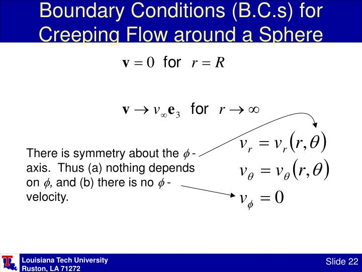 Boundary Conditions (B.C.s) for Creeping Flow around a Sphere