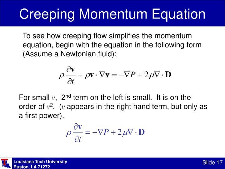 Creeping Momentum Equation