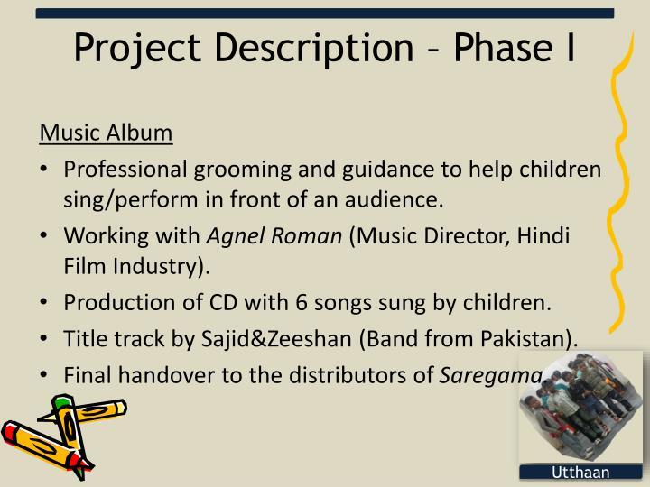 Project Description – Phase I