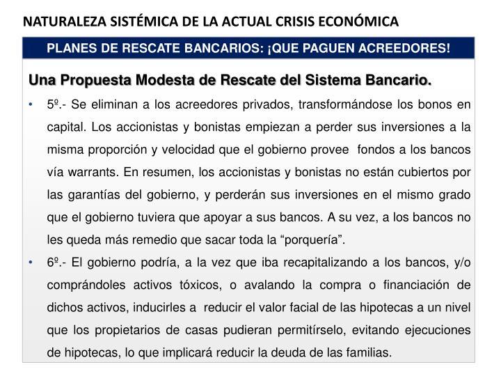 Naturaleza Sistémica de la ACTUAL crisis económica