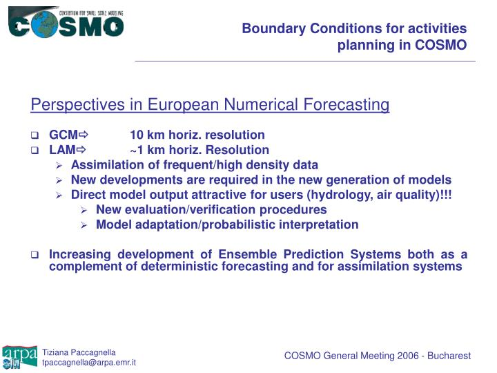 Boundary conditions for activities planning in cosmo