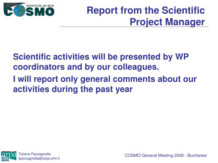 Report from the scientific project manager1