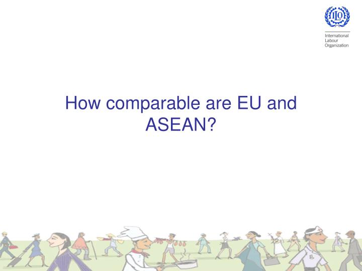 How comparable are eu and asean