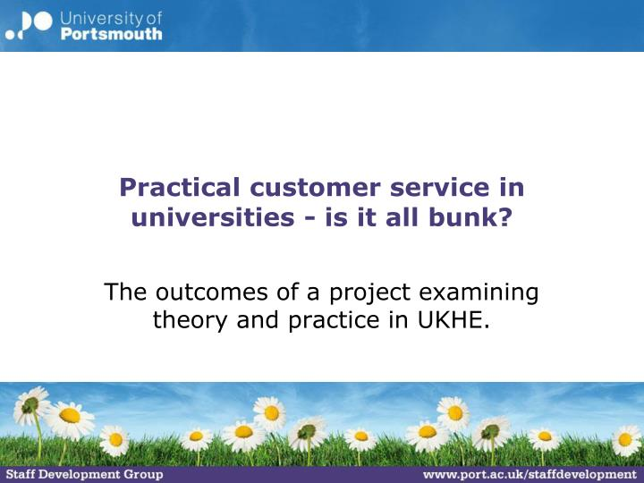 practical customer service in universities is it all bunk