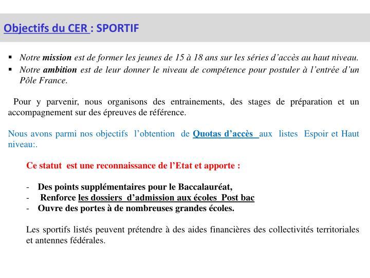 Objectifs du CER