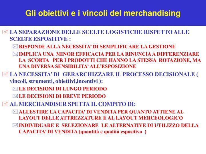 Gli obiettivi e i vincoli del merchandising1