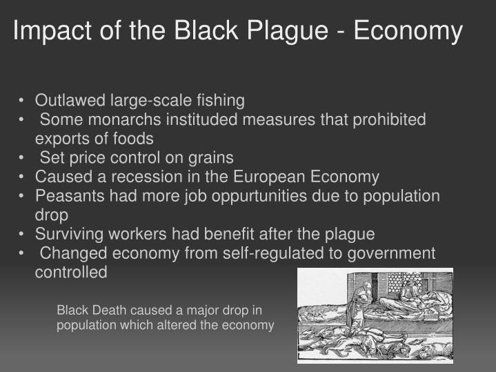 impact of the black death thesis Most major european centers felt the impact of the black death it reached sicily in 1346,  the black plague was a contributing factor to many things that happened.