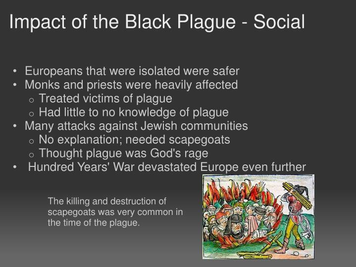 the effect of the black death A book full of statistics about the impact of black death on the european and  asian population i guess too many numbers i would have summarised perhaps  on.