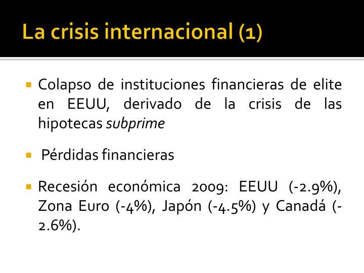 La crisis internacional 1