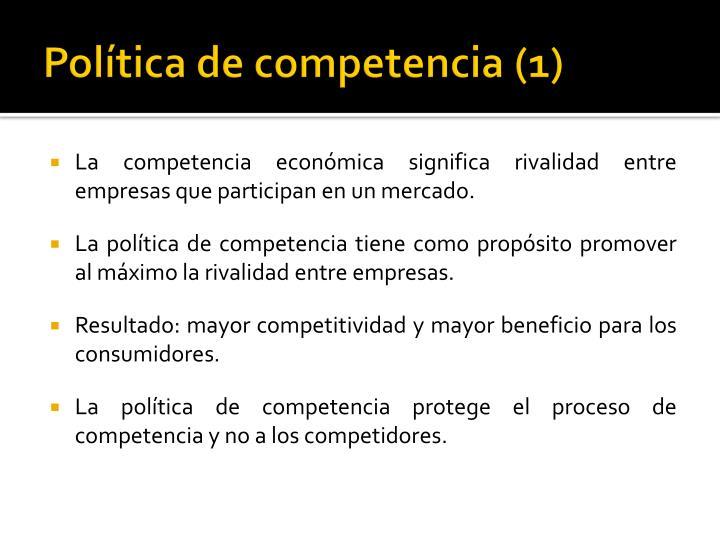Política de competencia (1)