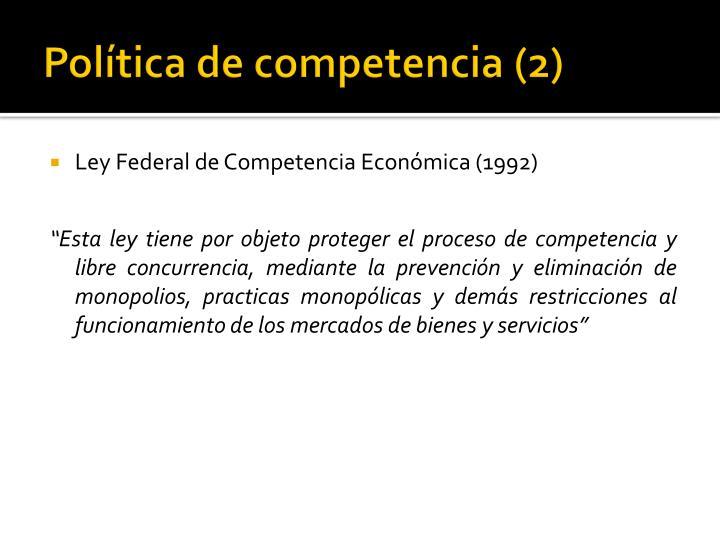 Política de competencia (2)