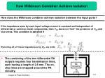 how wilkinson combiner achieve isolation