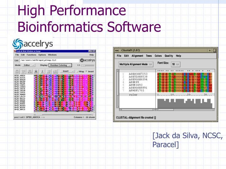 High Performance Bioinformatics Software