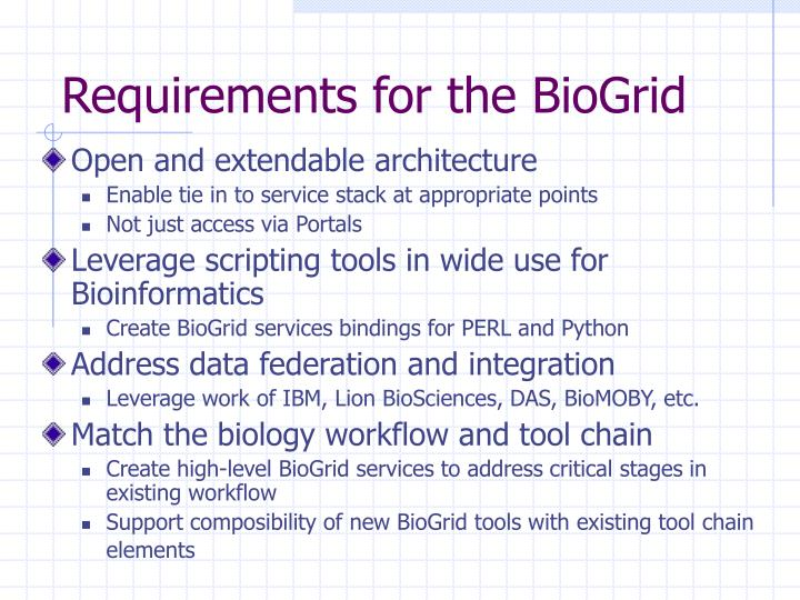 Requirements for the BioGrid