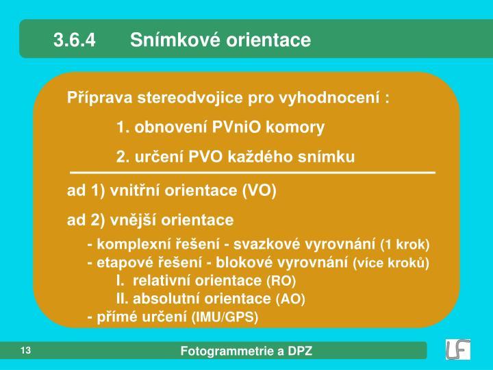 3.6.4Snímkové orientace