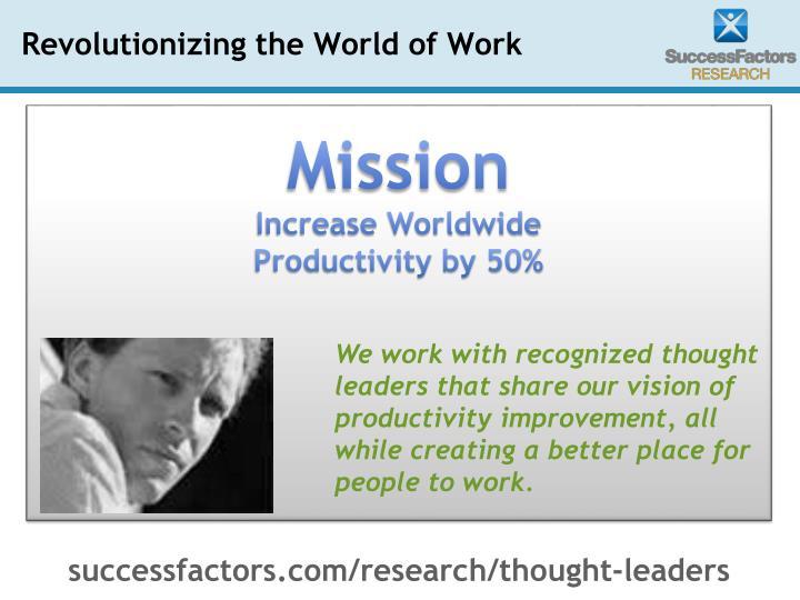 Revolutionizing the world of work