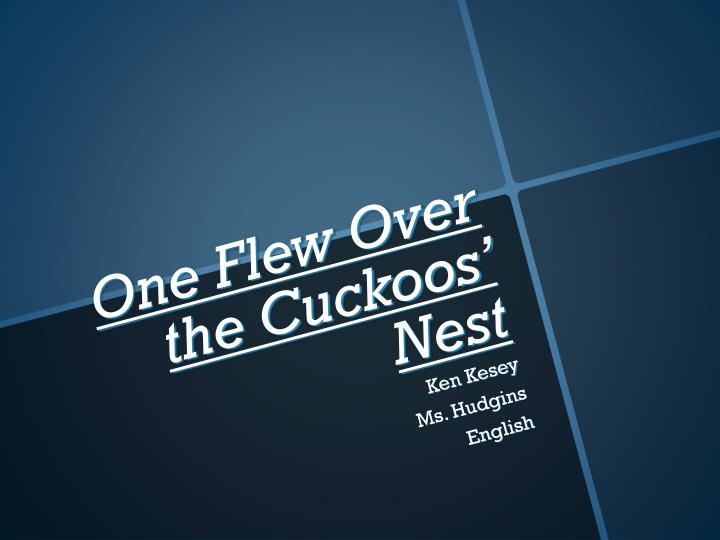 one flew over the cuckoos nest n.